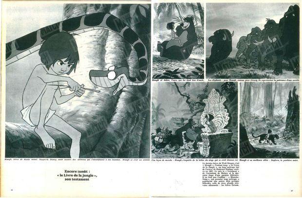 """""""Encore inédit : 'Le livre de la jungle', son testament. Le dernier héros de Walt Disney, c'est """"Mowgli », l'enfant loup. « Le Livre de la Jungle », un long métrage tiré de l'oeuvre de Rudyard Kipling, sortira en 1967. Ce sera le testament de l'inventeur de Mickey et la dernière étape d'une passion littéraire. Il ne faut pas l'oublier : Blanche- Neige , son premier long métrage, a popularisé une oeuvre déjà presque démodée, celle de deux grands écrivains allemands : les frères Grimm. """" - Paris Match n°924, daté du 24 décembre 1966"""