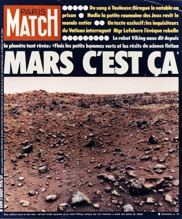 En août 1976, Paris Match faisait sa Une sur la première photo du paysage martien envoyée par la sonde Viking.