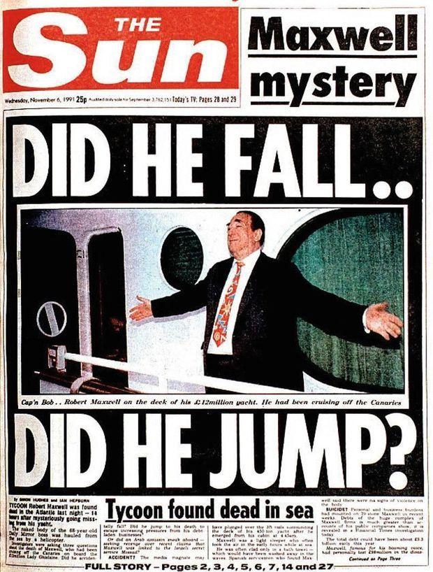 «Est-il tombé… A-t-il sauté?» titre le «Sun». A 68 ans, Maxwell, en croisière sur son yacht, est retrouvé mort au large des Canaries, en 1991.