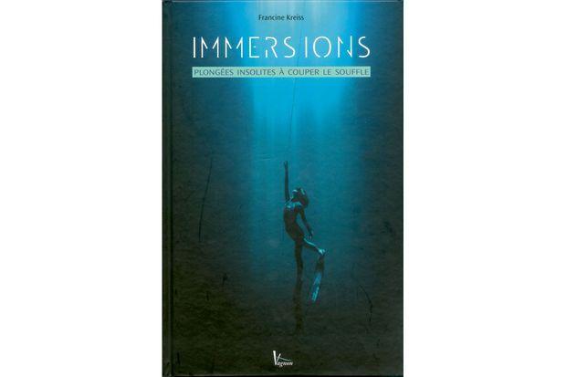 «Immersions. Plongées insolites à couper le souffle»