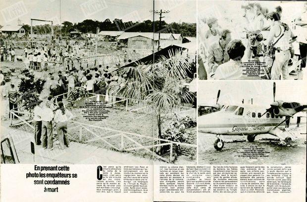 """Photo de gauche : """"Cette photo du camp de la secte à Jonestown au milieu de la forêt vierge a été retrouvée sur le cadavre d'un des journalistes assassinés. Elle a été prise quelques heures avant le massacre des enquêteurs et le suicide collectif des illuminés."""" - Photo de droite, en haut : """"Au centre, le cameraman Bob Brown se prépare à filmer l'interview de James Jones (de dos) par le journaliste Don Harris (de profil). Les deux reporters seront assassinés"""" - Photo de droite, en bas : """"Sous le bimoteur qui devait les rapatrier, les corps de l'enquêteur américain Leo Ryan, des trois journalistes et d'une jeune femme qui fuyait la secte."""" - Paris Match n°1540, 1er décembre 1978"""