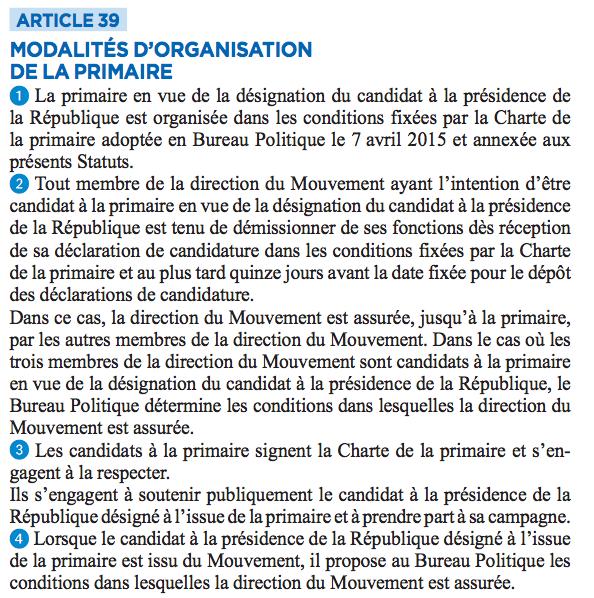 L'article 39 des statuts du parti Les Républicains prévoit les conditions d'une candidature à la primaire du président du mouvement.