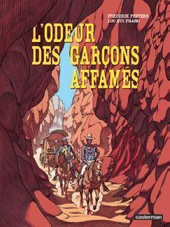 « L'odeur des garçons affamés », éd. Casterman, 18,95 euros.