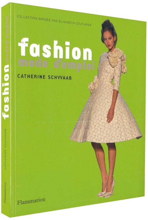 La mode, mode d'emploi-