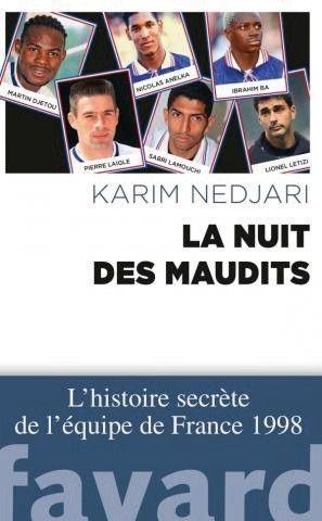 « La nuit des maudits », de Karim Nedjari, éd. Fayard.