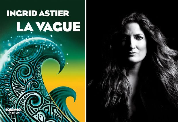 «La vague» d'Ingrid Astier