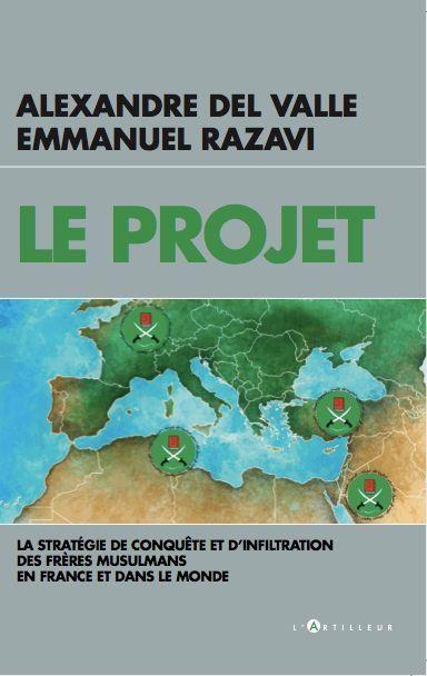 Le Projet (Ed. l'Artilleur) d'Emmanuel Razavi et Alexandre Del Valle