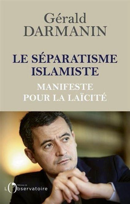 * «Le séparatisme islamiste – Manifeste pour la laïcité»