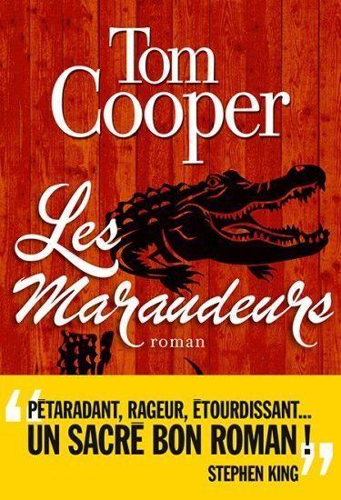 « Les maraudeurs », de Tom Cooper, éd. Albin Michel, 416 pages, 22 euros.