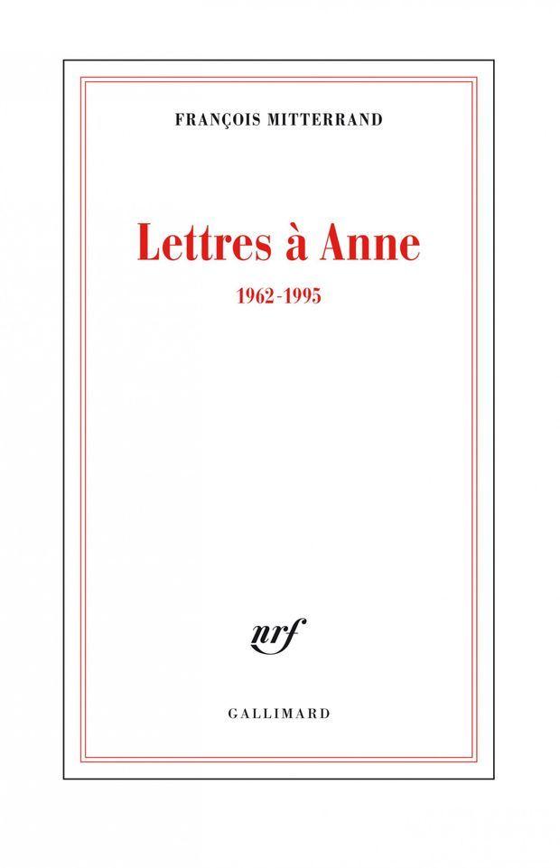 «Lettres à Anne, 1962-1995»