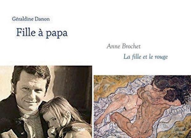 Fille à papa », de Géraldine Danon, éd. Le Cherche midi, 135 pages, 17 euros. A d. : « La fille et le rouge », d'Anne Brochet, éd. Grasset, 221 pages, 18 euros.