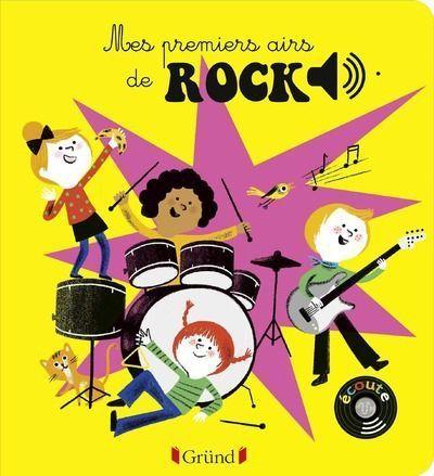 Mes premiers airs de rock, Luce Dauthier, illustrations de Aurélie Guillerey