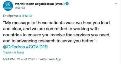 """""""Mon message à ces patients était le suivant : nous vous entendons très clairement et nous nous engageons à travailler avec les pays pour vous assurer les services dont vous avez besoin et faire avancer la recherche pour mieux vous servir"""", Tedros Adhanom Ghebreyesus, Directeur général de l'OMS."""