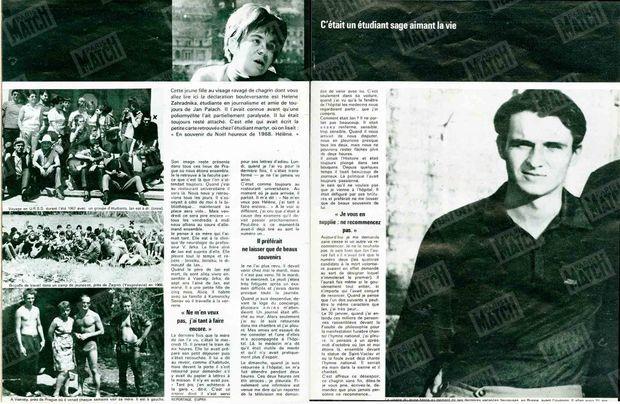 """""""Cette jeune fille au visage ravagé de chagrin dont vous allez lire ici la déclaration bouleversante est Hélène Zahradnika, étudiante en journalisme et amie de toujours de Jan Palach. """" - Paris Match n°1030, 1er février 1969"""