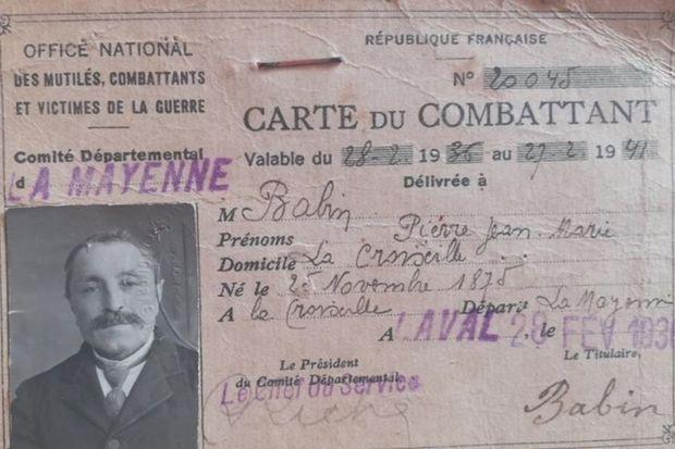 La carte de combattant de Pierre Babin, né en 1875 à La Croixille, en Mayenne. Evacué sanitaire après trente-trois mois de campagne. Arrière-grand-père de Bruno Jeudy