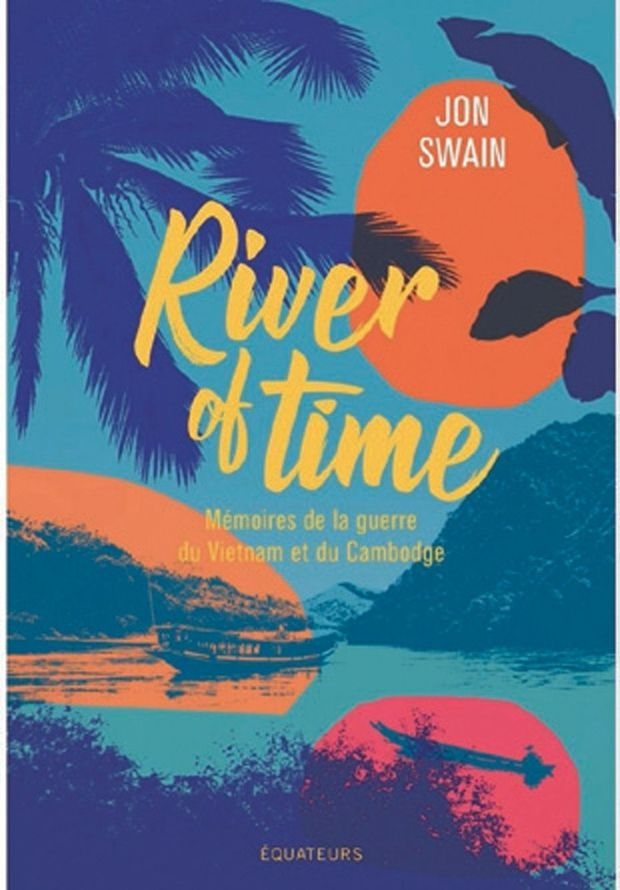 « River of Time », par Jon Swain, éd. des Equateurs, 300 pages, 22 euros.