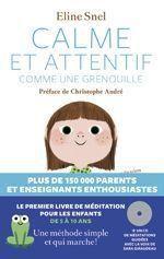« Calme et attentif comme une grenouille », d'Eline Snel, éd. Les Arènes.