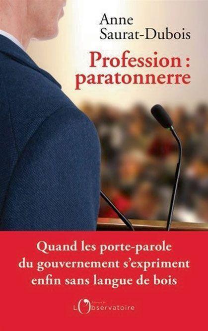 «Profession : paratonnerre», d'Anne Saurat-Dubois, éd. de L'Observatoire, 205pages, 18 euros. Sortie le 2 juin.