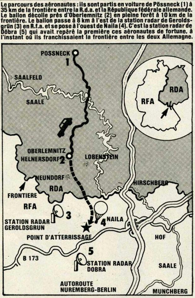 Le croquis du parcours des familles Strelzyk et Wetzel, publié dans Paris Match n°1584 (5 octobre 1979) : « Le parcours des aéronautes : ils sont partis en voiture de Pössneck (1) à 35 km de la frontière entre la R.d.a. et la République fédérale allemande. Le ballon décolle près d'Oberlemnitz (2) en pleine forêt à 10 km de la frontière. Le ballon passe à 8 km à l'est de la station radar de Geroldsgrün (3) en R.f.a. et se pose à l'ouest de Naila (4). C'est la station radar de Böbra (5) qui avait repéré la première ces aéronautes de fortune, à l'instant où ils franchissaient la frontière entre les deux Allemagne. »