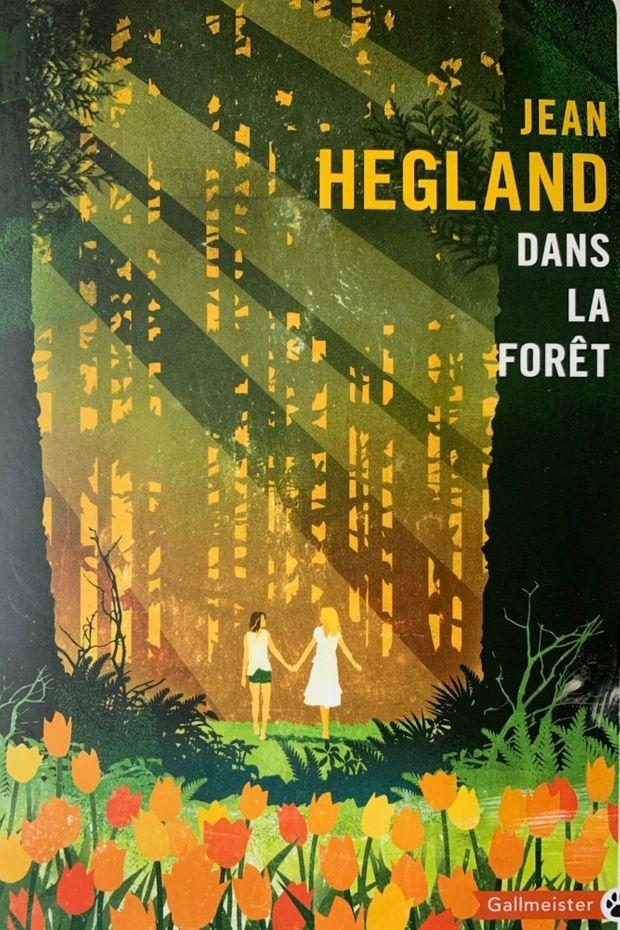 «Dans la Forêt» de Jean Hegland