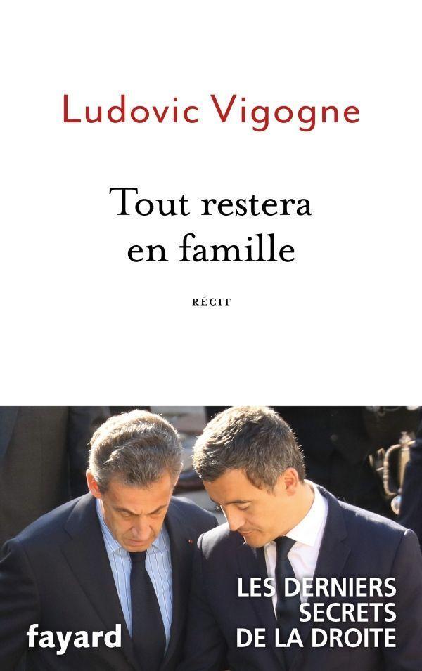 """Tout restera en famille"", de Ludovic Vigogne, éd. Fayard"
