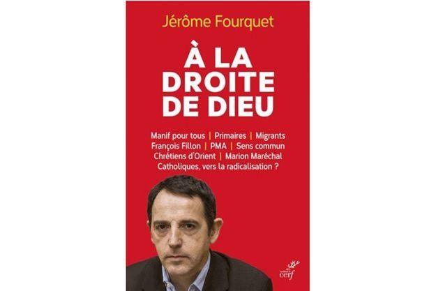 """""""A la droite de Dieu"""" de Jérôme Fourquet"""