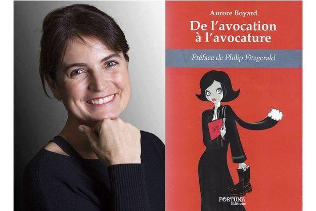 """Aurore Boyard et son roman, """"De l'avocation à l'avocature""""."""
