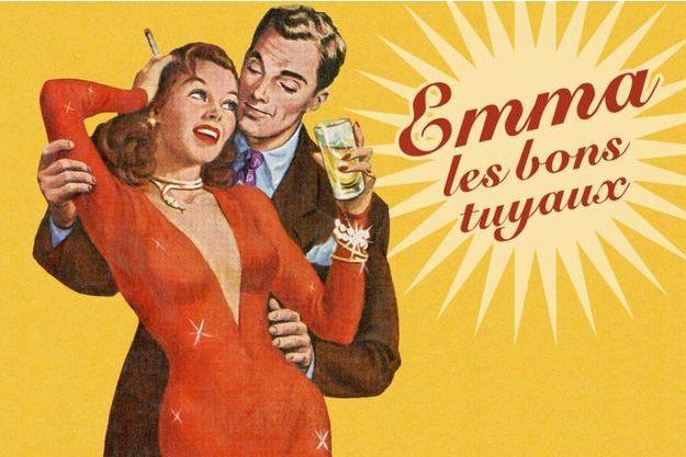 """""""Emma les bons tuyaux"""