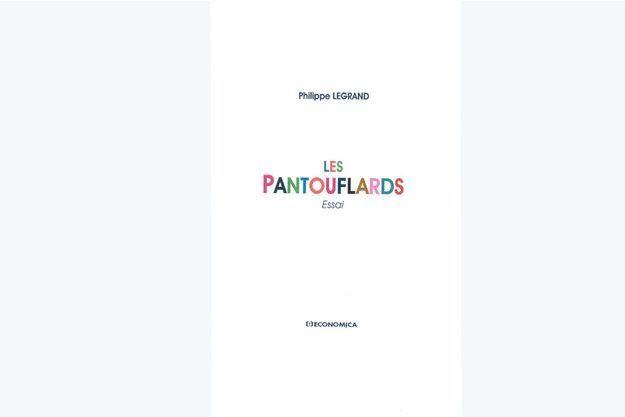 La couverture du livre « Les Pantouflards » à paraitre en septembre.