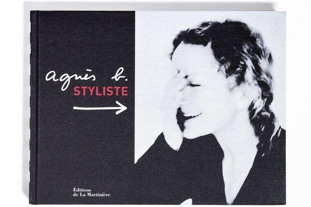 «Agnès b. Styliste», une rétrospective mode et intemporelle, éd. de La Martinière, 45 euros.