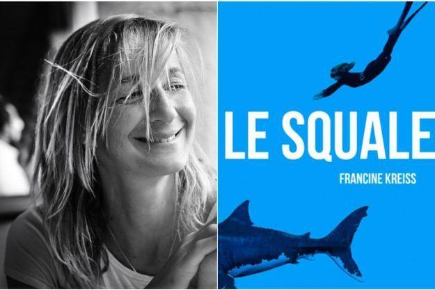 A gauche, Francine Kreiss, à droite, la couverture de son dernier livre, «Le Squale», Editions du Cherche Midi.