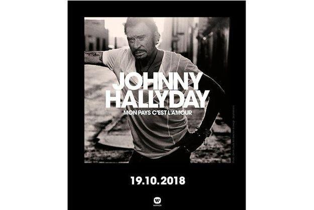 """""""Mon pays, c'est l'amour"""", l'album posthume de Johnny Hallyday."""