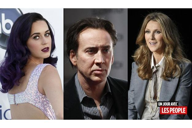Céline Dion, Katy Perry, Nicolas Cage