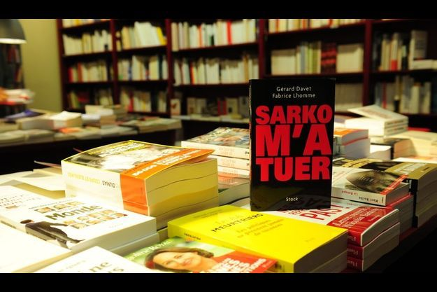 """""""Sarko m'a tuer"""", ouvrage des journalistes du Monde Gérard Davet et Fabrice Lhomme"""