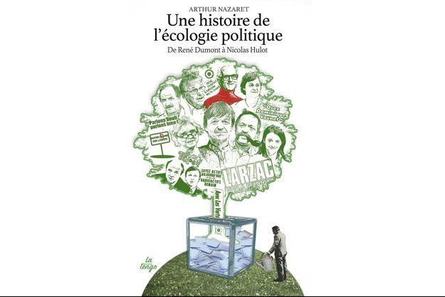 La grande aventure des écolos français