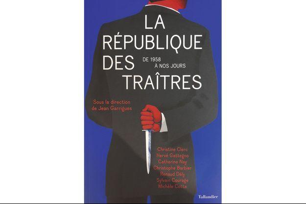 Livre Une Histoire Des Trahisons Sous La Ve