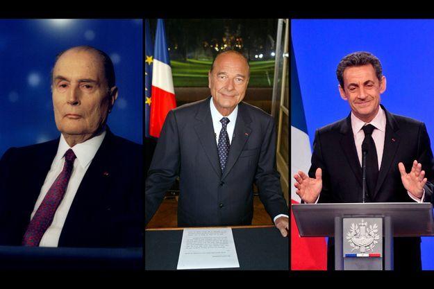 François Mitterrand, Jacques Chirac et Nicolas Sarkozy.