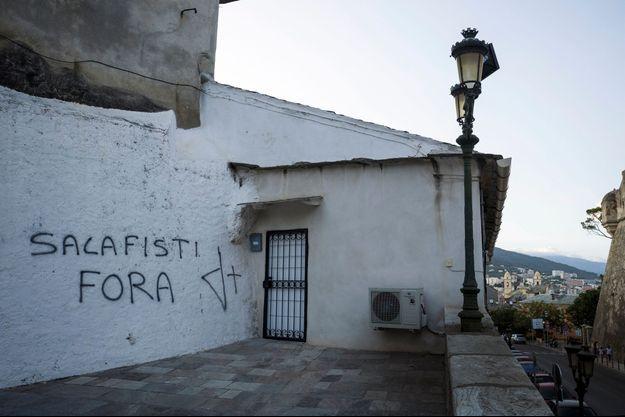 « Salafisti fora » : « salafistes dehors ». Une inscription récente à Saint-Joseph, un quartier à forte population immigrée de Bastia.