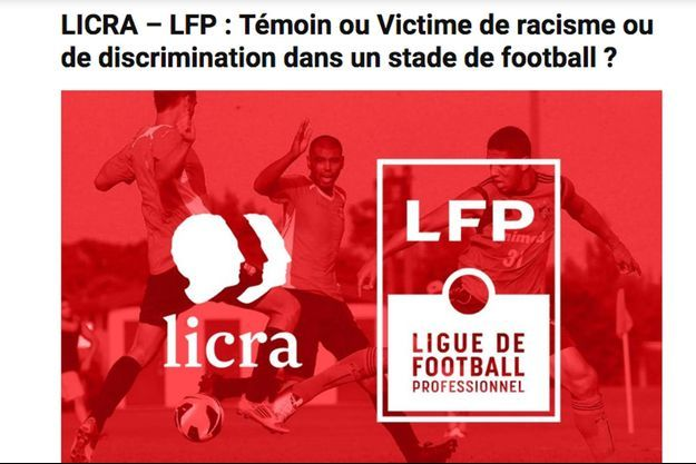 """La Ligue de football professionnel et la Licra mettent en place une """"fiche de signalement contre toutes formes de racisme et de discrimination dans les stades"""" en France."""