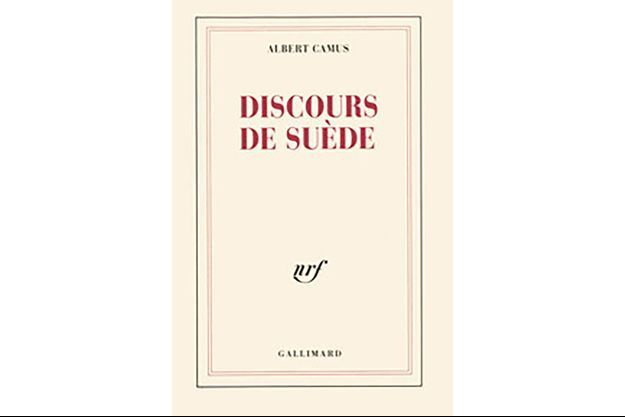 «Discours de Suède», Albert Camus se livre dans un livre méconnu.