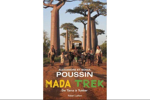 La nature à cœur ouvert pour la famille Poussin sur les chemins de Madagascar.