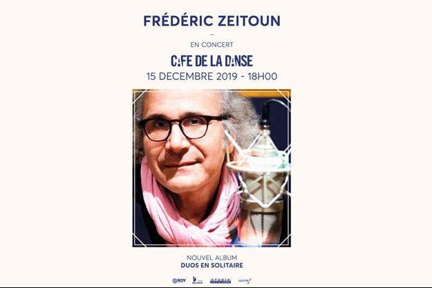 Avant son concert, Fred Zeitoun sera l'invité de Philippe Legrand sur Europe 1 à 19h45 le samedi 14 décembre.
