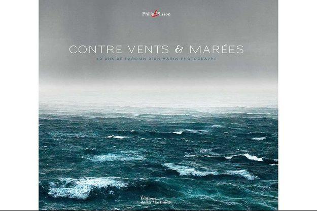 « Contre vents & marées », de Philip Plisson,