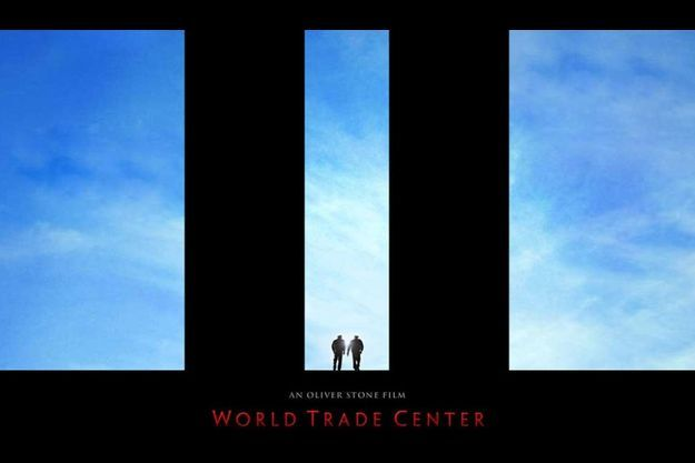 "L'affiche de ""World Trade Center"" d'Oliver Stone."