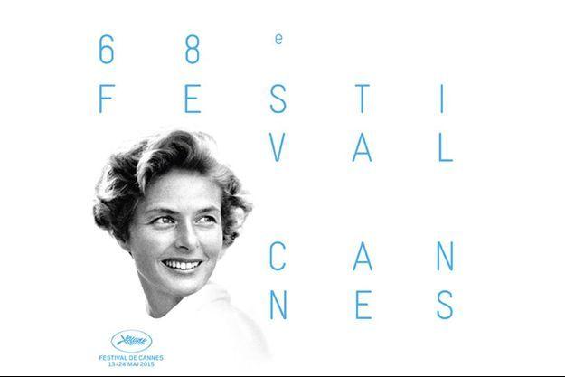 Ingrid Bergman s'affiche pour le Festival de Cannes 2015.