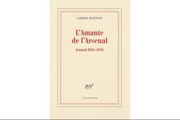 """Le livre """"L'Amante de l'arsenal"""""""
