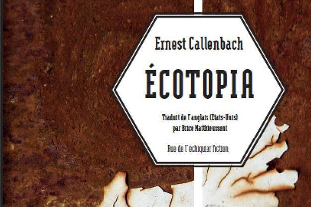 """Extrait de la couverture d'""""Ecotopia"""""""