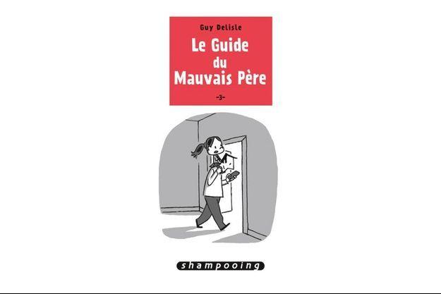 """La couverture du tome 3 du """"Guide du mauvais père""""."""
