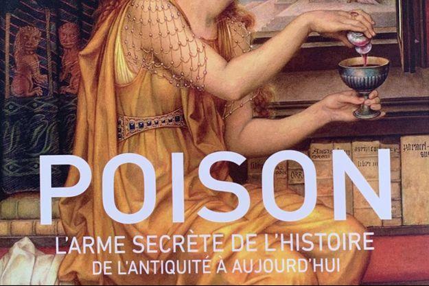 Extrait de la couverture du livre « Poison : L'arme secrète de l'Histoire, de l'Antiquité à aujourd'hui », de Kirill Privalov.