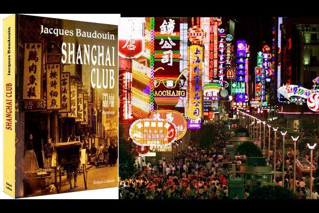 Shangaï hier et aujourd'hui.